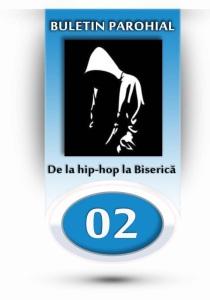 nr.2 - de la hip-hop la Biserica