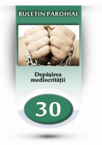 nr.30 - depasirea mediocritatii