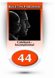 nr.44 - cateheza-inconstientul